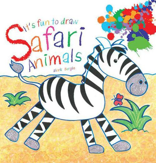 It's Fun to Draw Safari Animals by Mark Bergin, 9781616084776