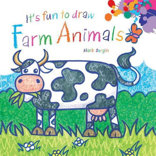 It's Fun to Draw Farm Animals by Mark Bergin, 9781616086695