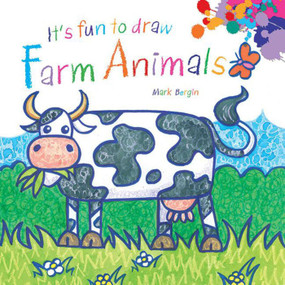 It's Fun to Draw Farm Animals by Mark Bergin, 9781616086695