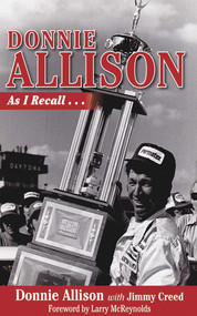 Donnie Allison (As I Recall...) by Donnie Allison, Jimmy Creed, Larry McReynolds, 9781613213513