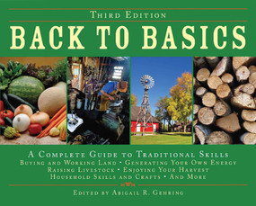 Back to Basics (A Complete Guide to Traditional Skills) by Abigail Gehring, 9781602392335