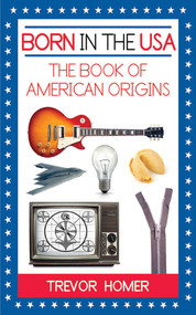 Born in the USA (The American Book of Origins) by Trevor Homer, 9781602397118