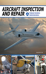 Aircraft Inspection and Repair by Federal Aviation Administration, 9781602399501