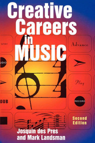 Creative Careers in Music by Josquin Des Pres, 9781581153828