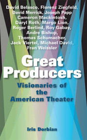 Great Producers (Visionaries of American Theater) by Iris Dorbian, 9781581156461