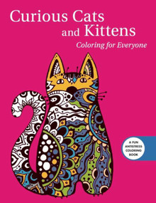 Curious Cats and Kittens: Coloring for Everyone by Skyhorse Publishing, 9781510708457