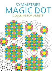 Symmetries: Magic Dot Coloring for Artists by Skyhorse Publishing, 9781510714540