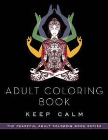 Adult Coloring Book: Keep Calm by Adult Coloring Books, 9781510711204