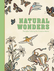 Natural Wonders (Portable Coloring for Creative Adults) by Adult Coloring Books, 9781510705623