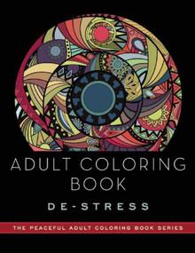 Adult Coloring Book: De-Stress (Adult Coloring Books) by Adult Coloring Books, 9781510711198