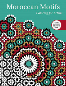 Moroccan Motifs: Coloring for Artists by Skyhorse Publishing, 9781510714496
