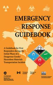 Emergency Response Guidebook by U.S. Department of Transportation, 9781510726086