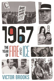 1967 (The Year of Fire and Ice) by Victor Brooks, 9781510716766