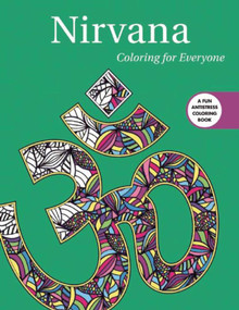 Nirvana: Coloring for Everyone by Skyhorse Publishing, 9781510709546