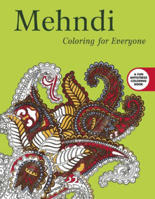 Mehndi: Coloring for Everyone by Skyhorse Publishing, 9781510704336