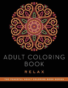 Adult Coloring Book: Relax by Adult Coloring Books, 9781510711211