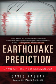 Earthquake Prediction (Dawn of the New Seismology) by David Nabhan, Paolo Palmieri, 9781510720978