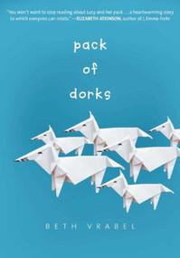 Pack of Dorks by Beth Vrabel, 9781510701793