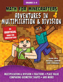 Math for Minecrafters: Adventures in Multiplication & Division by Sky Pony Press, Amanda Brack, 9781510718203
