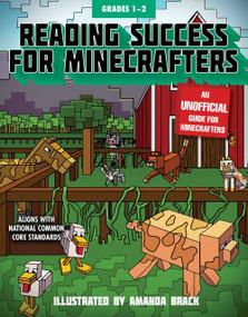 Reading Success for Minecrafters: Grades 1-2 by Sky Pony Press, Amanda Brack, 9781510730885