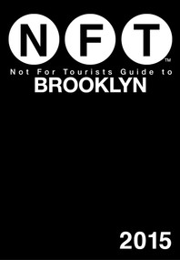Not For Tourists Guide to Brooklyn 2015 (Miniature Edition) by Not For Tourists, 9781629146379