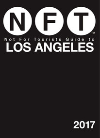 Not For Tourists Guide to Los Angeles 2017 by Not For Tourists, 9781510710498
