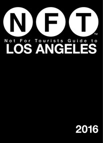 Not For Tourists Guide to Los Angeles 2016 by Not For Tourists, 9781634501439