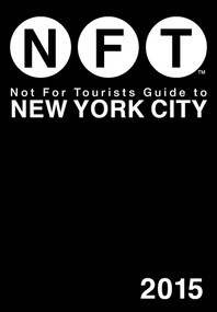 Not For Tourists Guide to New York City 2015 (Miniature Edition) by Not For Tourists, 9781629146355