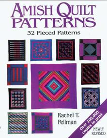 Amish Quilt Patterns (32 Pieced Patterns) by Rachel T. Pellman, 9781561481903