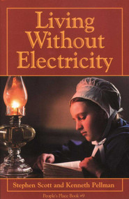Living Without Electricity (People's Place Book No. 9) - 9780934672610 by Stephen Scott, 9780934672610