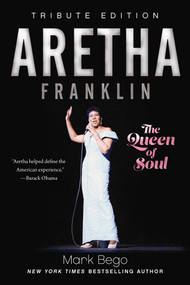 Aretha Franklin (The Queen of Soul) by Mark Bego, 9781510745070