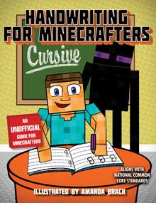 Handwriting for Minecrafters: Cursive by Sky Pony Press, Amanda Brack, 9781510732544