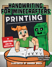 Handwriting for Minecrafters: Printing by Sky Pony Press, Amanda Brack, 9781510732537