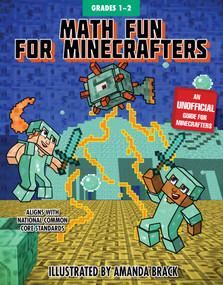 Math Fun for Minecrafters: Grades 1-2 by Sky Pony Press, Amanda Brack, 9781510737600