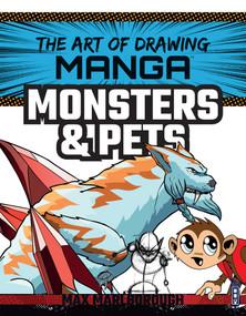 Manga Monsters & Pets by Max Marlborough, David Antram, 9781912537594
