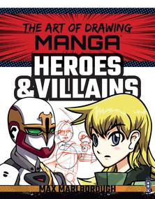 Manga Heroes & Villains by Max Marlborough, David Antram, 9781912537587