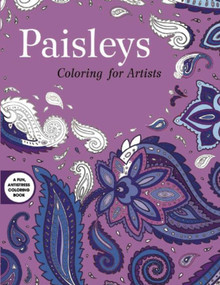 Paisleys: Coloring for Artists by Skyhorse Publishing, 9781632206510