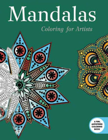 Mandalas: Coloring for Artists by Skyhorse Publishing, 9781632206497