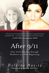 After 9/11 (One Girl's Journey through Darkness to a New Beginning) - 9781510723757 by Helaina Hovitz, Jasmin Lee Cori, Patricia Harte Bratt, 9781510723757