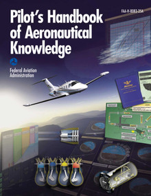 Pilot's Handbook of Aeronautical Knowledge - 9781629142258 by Federal Aviation Administration, 9781629142258