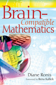 Brain-Compatible Mathematics by Diane Ronis, 9781632205476