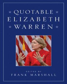 Quotable Elizabeth Warren by Frank Marshall, 9781629144184