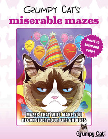 Grumpy Cat's Miserable Mazes (Mazes That Will Make You Reconsider Your Life Choices) by Racehorse for Young Readers, 9781631582097