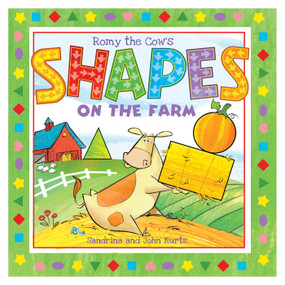 Romy the Cow's Shapes on the Farm by John Kurtz, Sandrina Kurtz, 9781631582868