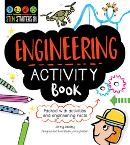 STEM Starters for Kids Engineering Activity Book (Packed with Activities and Engineering Facts) by Jenny Jacoby, Vicky Barker, 9781631581946
