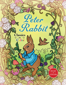 Classics to Color: The Tale of Peter Rabbit by Beatrix Potter, Diego Jourdan Pereira, 9781631581700