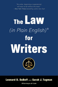 The Law (in Plain English) for Writers (Fifth Edition) by Leonard D. DuBoff, Sarah J. Tugman, 9781621536284