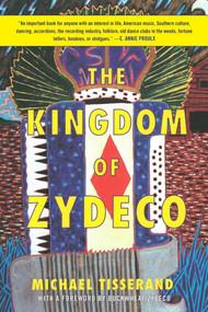 The Kingdom of Zydeco by Michael Tisserand, Buckwheat Zydeco, 9781628726923