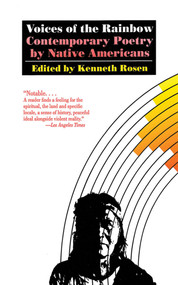 Voices of the Rainbow (Contemporary Poetry by Native Americans) by Kenneth Rosen, 9781611453362