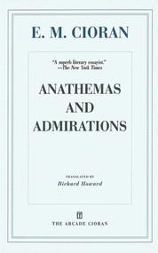 Anathemas and Admirations - 9781628729252 by E. M. Cioran, Richard Howard, Eugene Thacker, 9781628729252